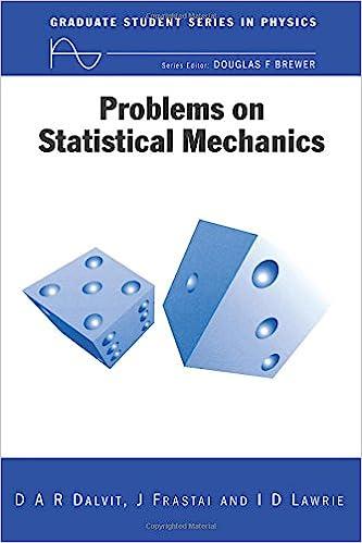Problems on Statistical Mechanics Pbk Graduate Student Series in Physics: Amazon.es: Diego A. R. Dalvit, D. A. R. Dalvit, Frastai J: Libros en idiomas ...
