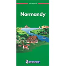 Michelin the Green Guide: Normandy
