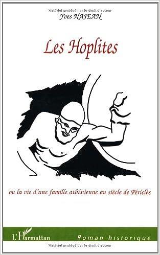 Livres gratuits Les Hoplites ou la vie d'une famille athénienne au siècle de Périclès epub, pdf