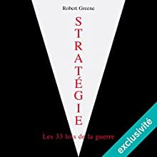 Stratégie, les 33 lois de la guerre Audiobook by Robert Greene Narrated by Benoît Allemane