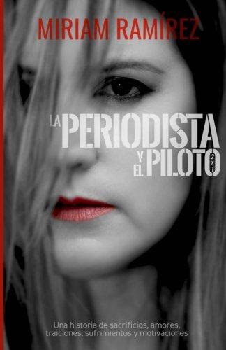 La periodista y el piloto: 2x1 (Spanish Edition) [Miriam Ramirez] (Tapa Blanda)