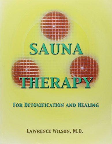 Sauna Therapy for Detoxification and Healing (Infrared Sauna Therapy)
