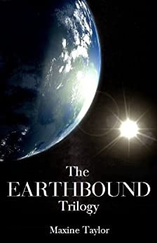 The Earthbound Trilogy by [Taylor, Maxine]