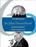 60 Jahre Deutschland WIRTSCHAFT: Made in Germany