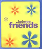 Between Friends, Deborah Schupack, 0740722832