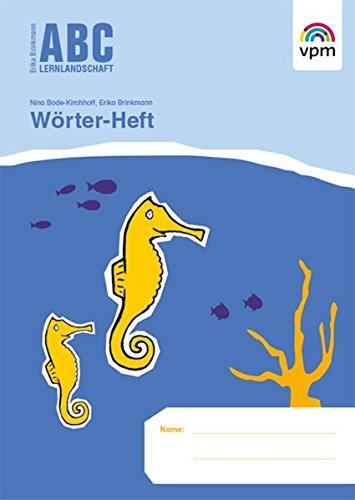 ABC Lernlandschaft 1: Wörter-Heft Klasse 1 (ABC Lernlandschaft 1. Ausgabe ab 2011)