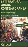 Letteratura araba contemporanea. Dalla nahdah a oggi