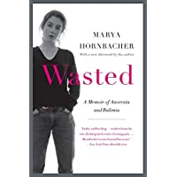 Wasted Updated Edition: A Memoir of Anorexia and Bulimia (P.S.)
