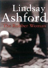 The Rubber Woman par Lindsay Ashford