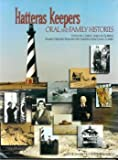 img - for Hatteras Keepers: Oral and Family Histories book / textbook / text book