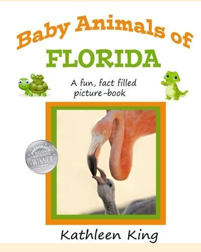 Baby Animals of Florida: A fun, learning picture book of Florida's animals. by Kathleen King - South Shopping Bay Mall