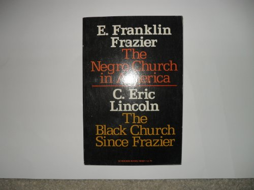 Books : The Negro Chuch in America and the Black Church Since Frazier