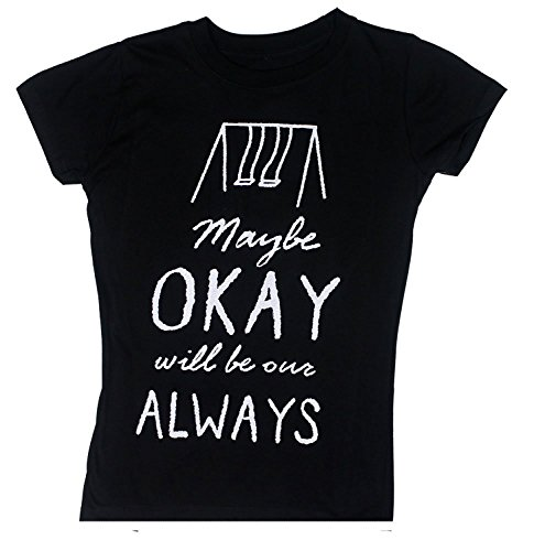- Maybe Okay Will Be Our Always - The Fault In Our Stars Juniors T-shirt - Black-small