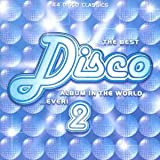 The Best Disco Album In The World ... Ever! 2