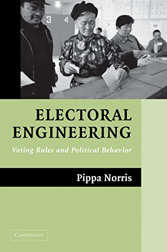 Download Electoral Engineering: Voting Rules and Political Behavior (Cambridge Studies in Comparative Politics) Pdf