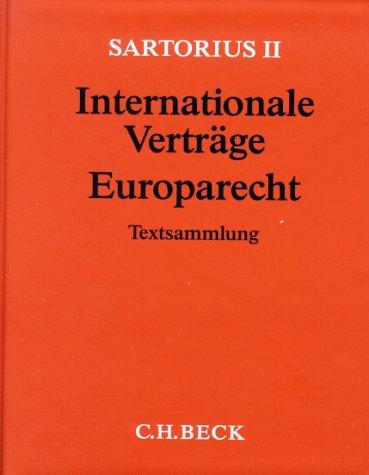 Download Verfassungs- und Verwaltungsgesetze 2. Internationale Verträge, Europarecht (ohne Fortsetzungsnotierung). Inkl. 34. Ergänzungslieferung. pdf
