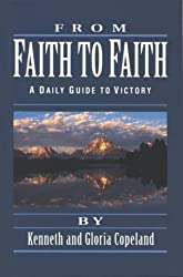 From Faith to Faith: A Daily Guide to Victory