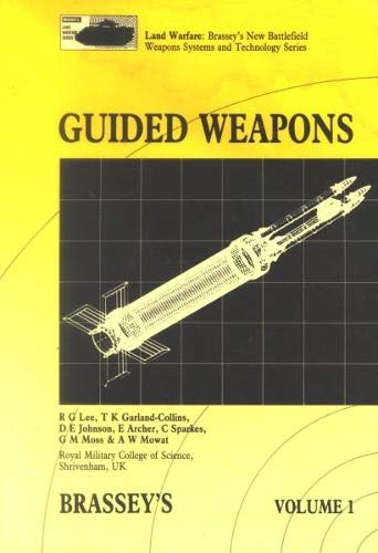 Tank Missile Anti - Guided Weapons (Land Warfare : Brasseys New Battlefield Weapons Systems and Technology Series, Volume 1)