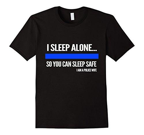 Men's police shirt- I sleep alone you can sleep safe police wife Medium - Academy Sunglasses Mens