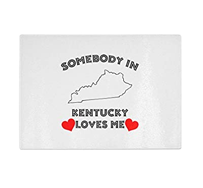 Somebody In Kentucky Loves Me Kitchen Bar Glass Cutting Board