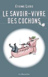 Le savoir-vivre des cochons