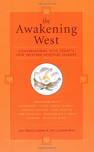 The Awakening West: Conversations With Today's New Western Spiritual Leaders