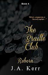 The Braille Club Reborn (The Braille Club Series Book 4)