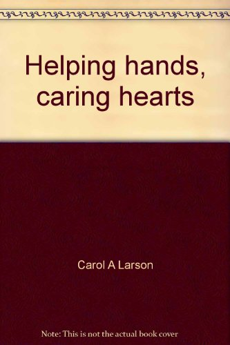Caring Hearts Helping Hands - 1