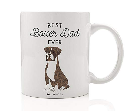 (Best Boxer Dad Ever Coffee Mug Gift Idea Adopted Family Pet Shelter Rescue Dog Daddy Father Loves Fawn Tan Brindle Boxer Breed 11oz Ceramic Tea Cup Christmas Birthday Present by Digibuddha DM0511)