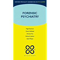 Forensic Psychiatry (Oxford Specialist Handbooks in Psychiatry) (English Edition)