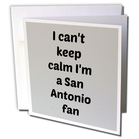 I cant keep calm Im a San Antonio fan, gray, black - Greeting Card, 6 x 6 inches, single (gc_172863_5) -