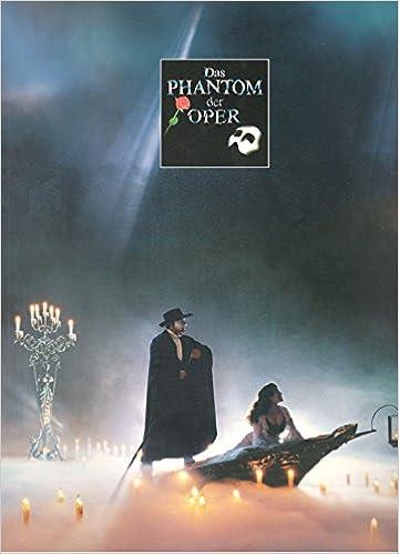 Das Phantom Der Oper Inszenierung Neue Flora Hamburg Amazonde Bücher