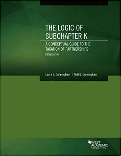 Amazon the logic of subchapter k a conceptual guide to the the logic of subchapter k a conceptual guide to the taxation of partnerships coursebook 5th edition fandeluxe