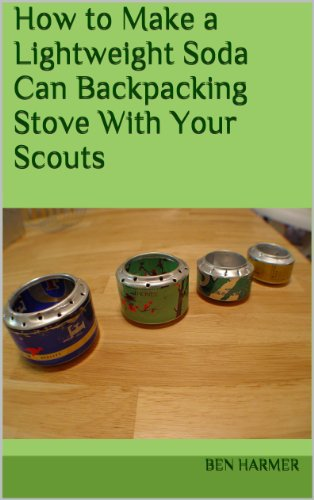 How to Make a Lightweight Soda Can Backpacking Stove With Your Scouts