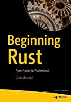 Beginning Rust: From Novice to Professional Front Cover