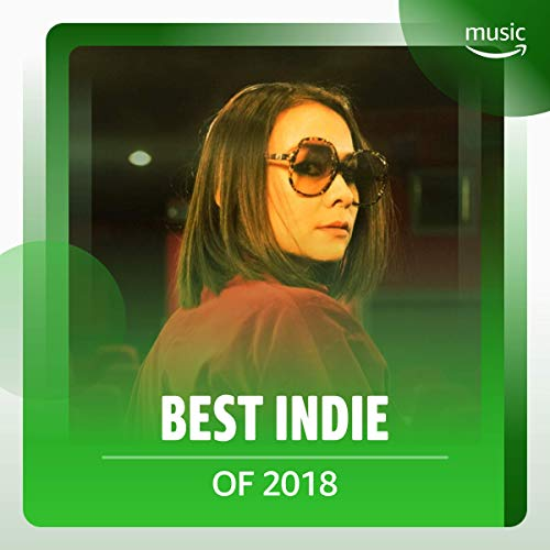 Best Indie of 2018 (Best Of Beach House)