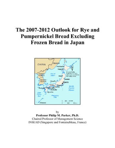 The 2007-2012 Outlook for Rye and Pumpernickel Bread Excluding Frozen Bread in Japan