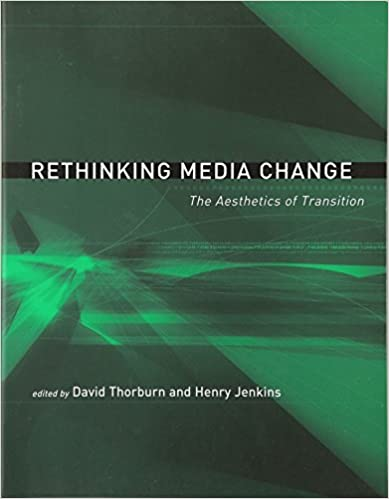 Rethinking Media Change: The Aesthetics of Transition (Media