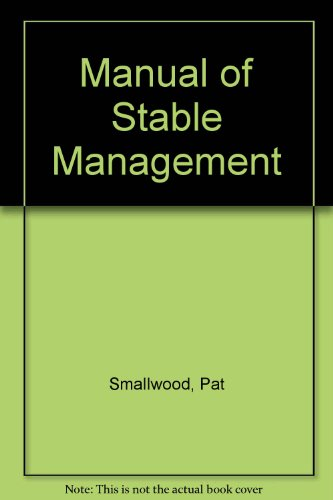 Manual of Stable Management: The Stable Yard Bk. 6 British Horse Society