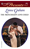 The Frenchman's Love-Child (Brides of L'Amour Book 1)