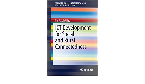 ict development for social and rural connectedness alias nor aziah