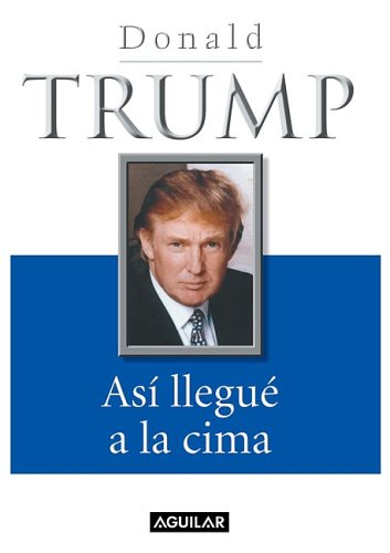 Así llegué a la cima (The Way to the Top: The Best Business Advice I Ever Received)