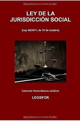 Ley De La Jurisdicción Social: Edición 2016