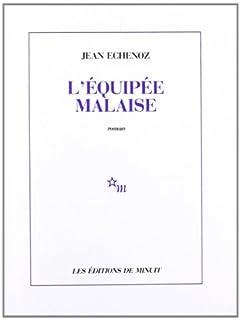 L'équipée malaise, Echenoz, Jean