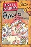 Apollo : dio del bel canto e delle cattive maniere