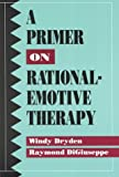 A Primer on Rational-Emotive Therapy
