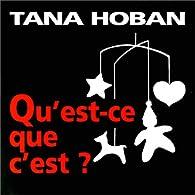 Qu'est-ce que c'est ? par Tana Hoban
