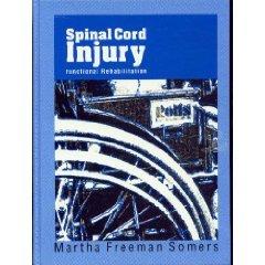Spinal Cord Injury: Functional Rehabilitation