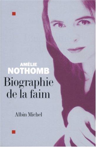 Biographie de La Faim (Romans, Nouvelles, Recits (Domaine Francais)) (French Edition)