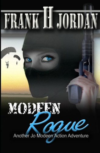 Modeen Rogue (The Jo Modeen Series) (Volume 5)